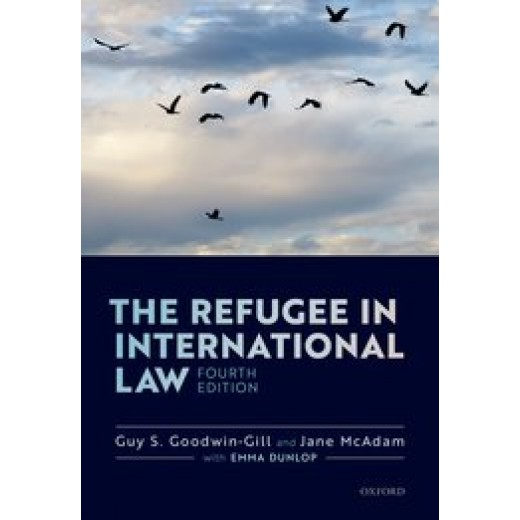 The Refugee in International Law 4th