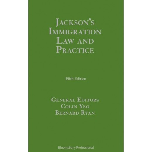 * Jackson's Immigration Law and Practice 5th