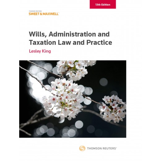 Wills, Administration and Taxation Law and Practice 13th ed