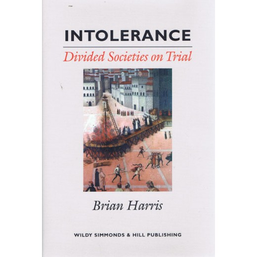 Intolerance: Divided Societies on Trial