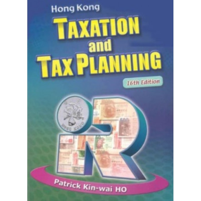Hong Kong Taxation and Tax Planning 16th edition