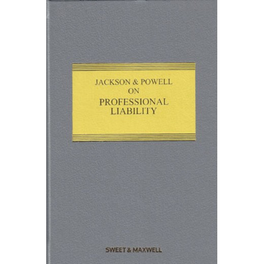 Jackson & Powell on Professional Liability 8th ed 2016 with 3rd Supplement 2019