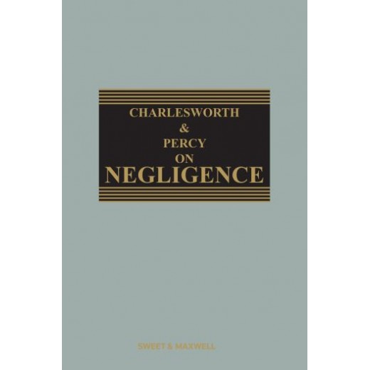 Charlesworth & Percy on Negligence 14th ed 2018 with 2nd Supplement 2020