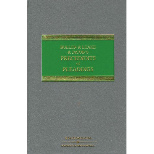 Bullen & Leake & Jacob's Precedents of Pleadings 19th ed