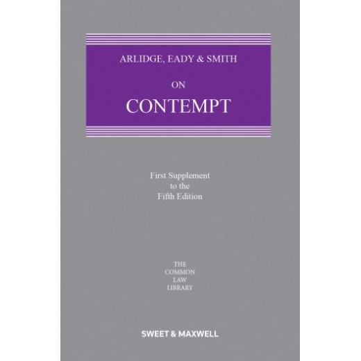Arlidge, Eady & Smith on Contempt 5th ed: 1st Supplement