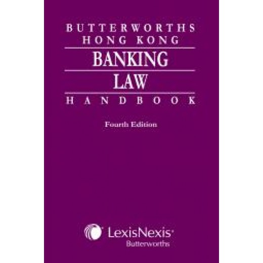 Butterworths Hong Kong Banking Law Handbook 4th edition