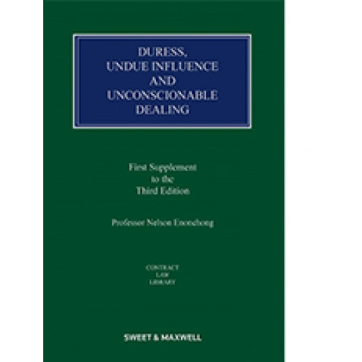 Duress, Undue Influence and Unconscionable Dealings 3rd ed: 1st Supplement