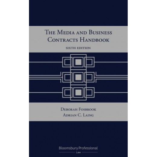 The Media and Business Contracts Handbook 6th ed