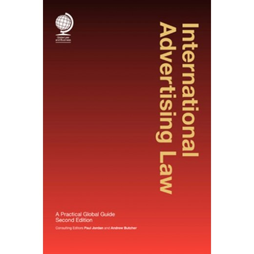 International Advertising Law: A Practical Global Guide 2nd ed