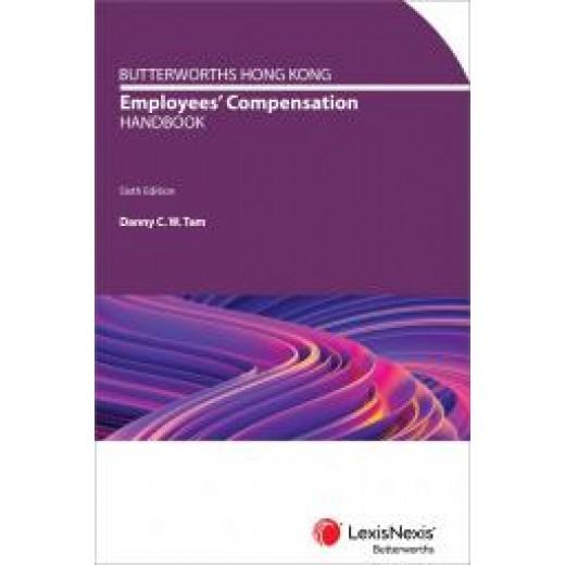 Butterworths Hong Kong Employees' Compensation Handbook 6th ed