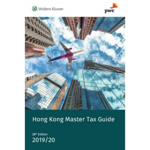 Hong Kong Master Tax Guide 2019-2020 (28th Edition)