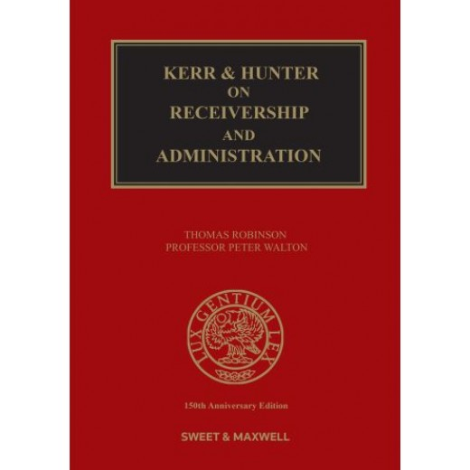 Kerr & Hunter on Receivers and Administrators 21st ed