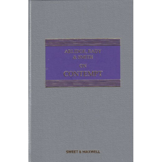 Arlidge, Eady & Smith on Contempt 5th ed with 1st Supplement