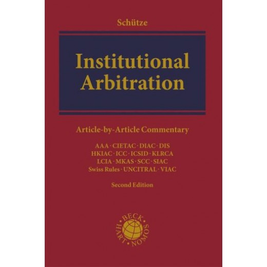 * Institutional Arbitration 2nd ed