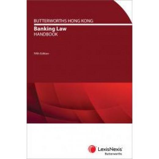 Butterworths Hong Kong Banking Law Handbook 5th ed