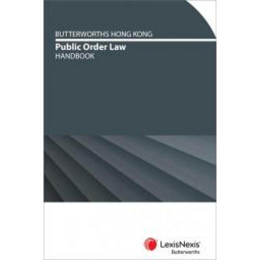 Butterworths Hong Kong Public Order Law Handbook First Edition