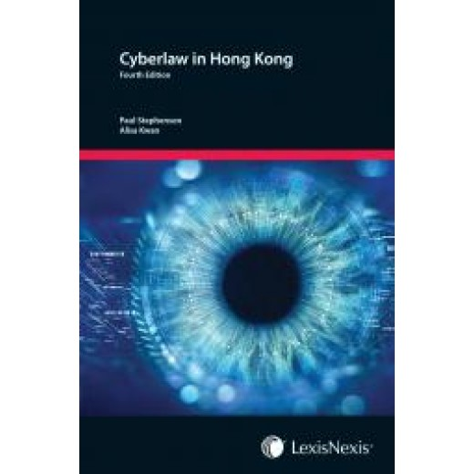 Cyberlaw in Hong Kong 4th edition 2018