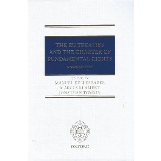 The EU Treaties and the Charter of Fundamental Rights: A Commentary