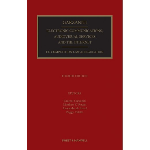 Electronic Communications, Audiovisual Services and the Internet: EU Competition Law and Regulation 4th ed
