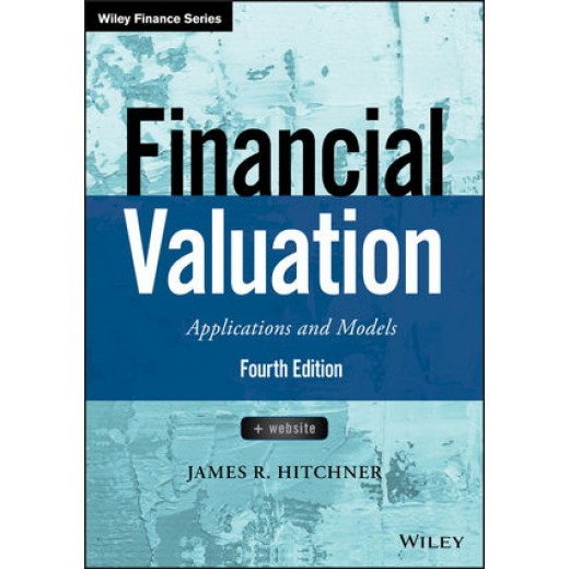 Financial Valuation: Applications and Models, + Website, 4th Edition