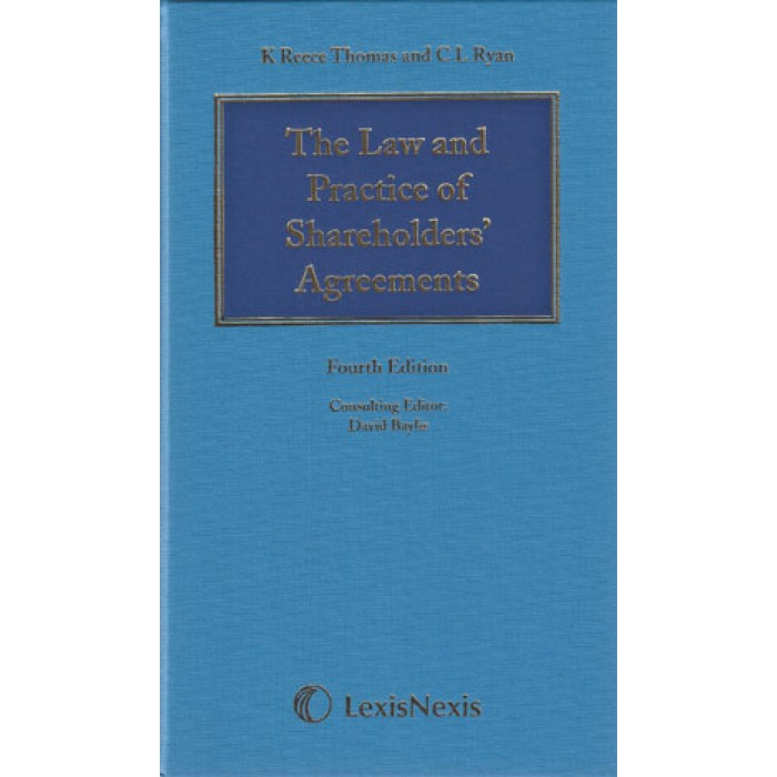 The Law And Practice Of Shareholders Agreements 4th Edition 2014