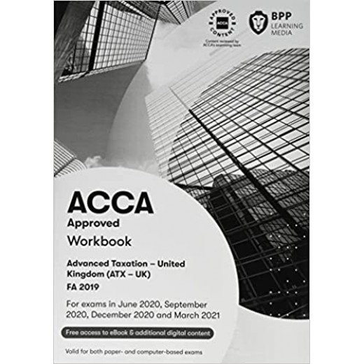 BPP ACCA - P6 Advanced Taxation (FA19) Study Text 2020-2021