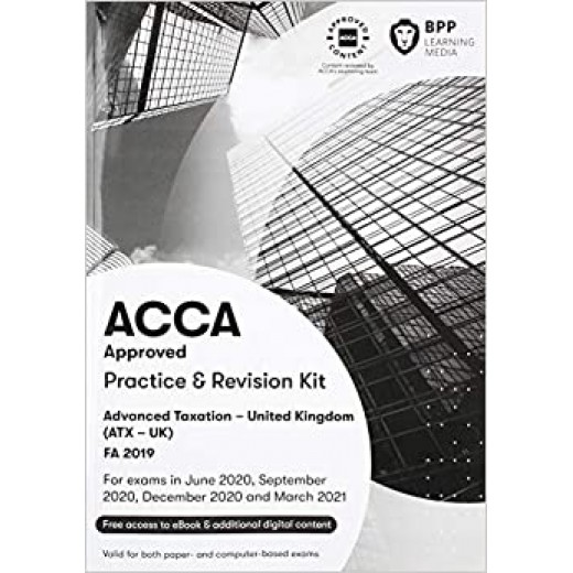 BPP ACCA - P6 Advanced Taxation (FA19) Exam Kit 2020-2021