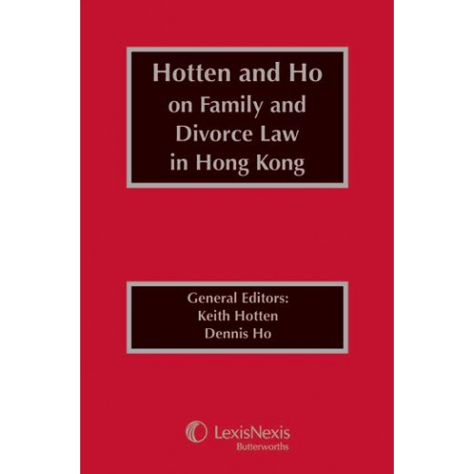 Hotten and Ho on Family and Divorce Law in Hong Kong – Looseleaf set (3 binders)