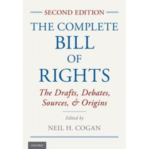 The Complete Bill of Rights 2nd edition 2015