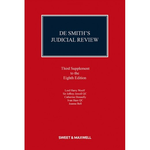 De Smith's Judicial Review 8th ed: 3rd Supplement