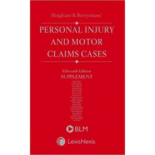Bingham & Berryman's Personal Injury and Motor Claims Cases 15th ed: 1st Supplement